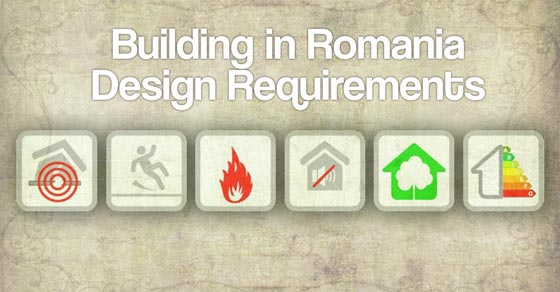 Architectural, Structural, Mechanical and Electrical Design Requiremenst in Romania