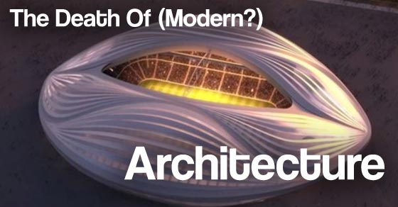 The death of modern architecture?