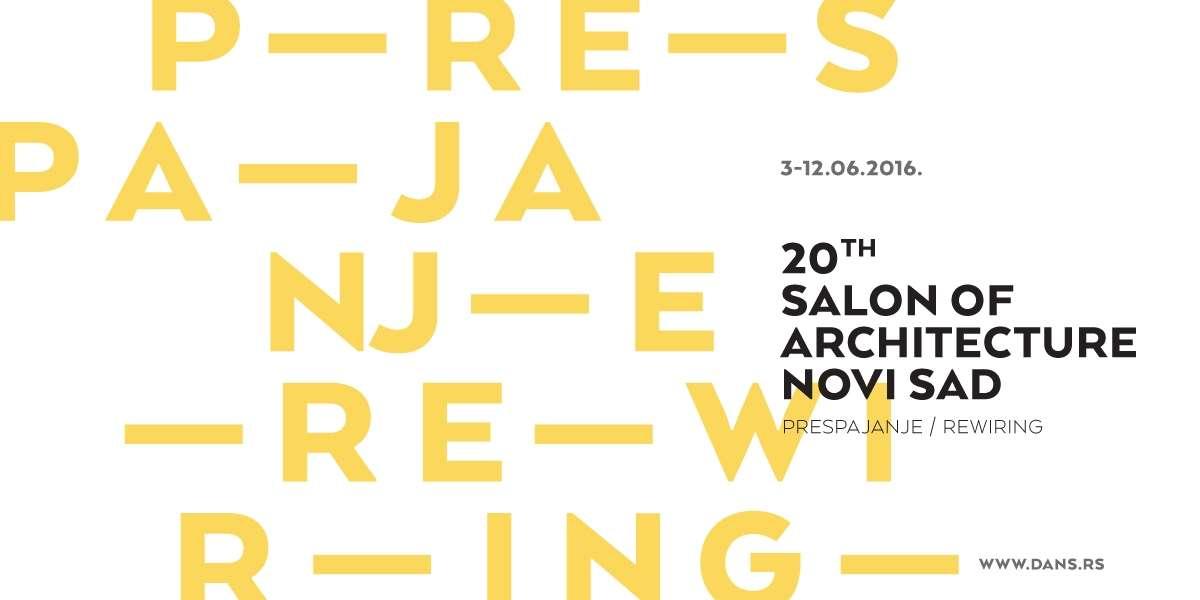 20th Salon of Architecture Novi Sad Serbia